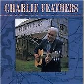 £10.88 • Buy Feathers, Charlie : Charlie Feathers CD Highly Rated EBay Seller Great Prices