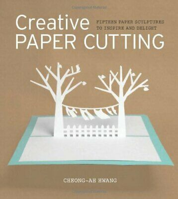 £8.99 • Buy Creative Paper Cutting By Cheong-ah Hwang Book The Cheap Fast Free Post