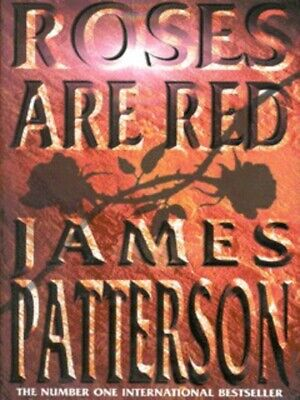 £3.41 • Buy Roses Are Red By James Patterson (Hardback) Incredible Value And Free Shipping!