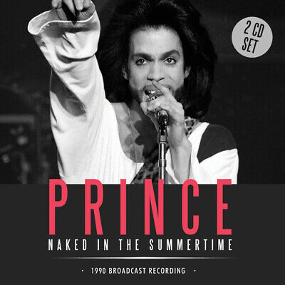 Prince : Naked In The Summertime: 1990 Broadcast Recording CD (2016) Great Value • 11.58£