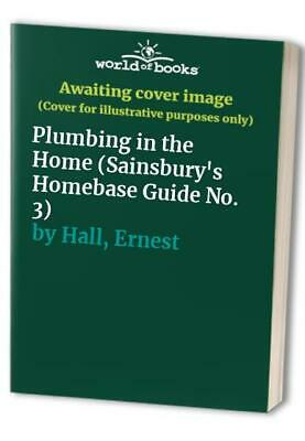 £6.52 • Buy Plumbing In The Home (Sainsbury's Homebase Guide No. 3) By Hall, Ernest Book The