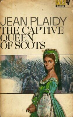 £4.49 • Buy The Captive Queen Of Scots (Mary Stuart Series: Vol... By Plaidy, Jean Paperback