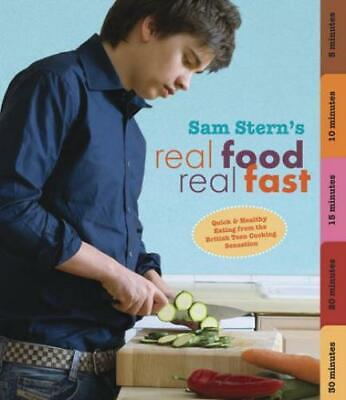 Real Food, Real Fast By Sam Stern (Paperback) Expertly Refurbished Product • 2.61£