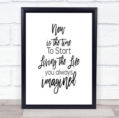 Now Is The Time Quote Print Poster Typography Word Art Picture • 6.95£