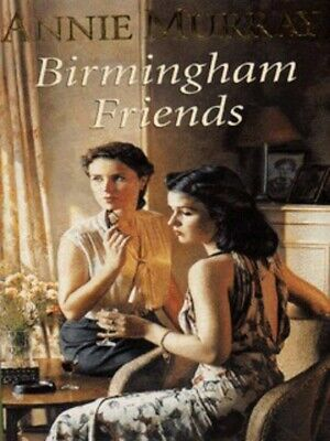 Birmingham Friends By Annie Murray (Paperback) Expertly Refurbished Product • 2.94£