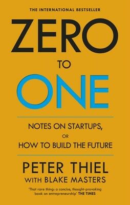 AU18.61 • Buy Zero To One: Notes On Start Ups, Or How To Build The Future By Peter Thiel,...