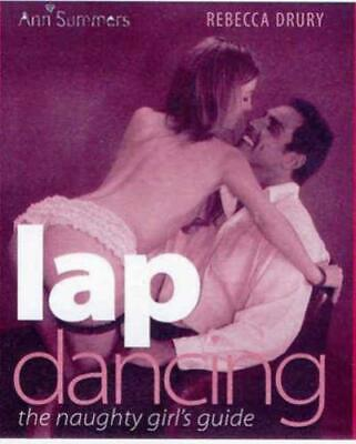 Lap Dancing By Rebecca Drury (Paperback / Softback) Expertly Refurbished Product • 3.13£