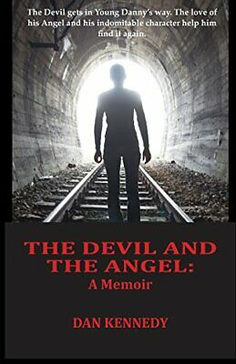 The Devil And The Angel: A Memoir. Kennedy 9780995282803 Fast Free Shipping<| • 13.35£