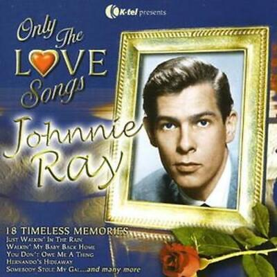 Johnnie Ray : Only The Love Songs - 18 Timeless Memories CD (2005) Amazing Value • 2.39£