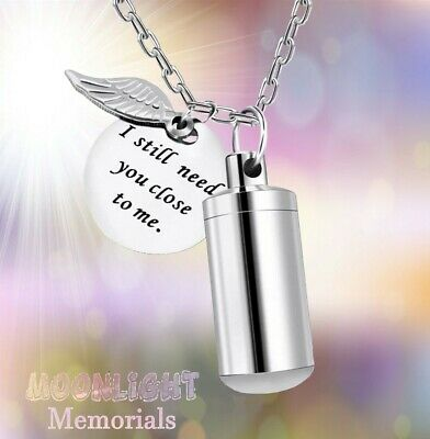 £10.75 • Buy New I Still Need You Close To Me Urn Ashes Charm Cremation Memorial Necklace