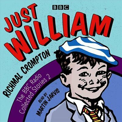 Just William: A Second BBC Radio Collection By Richmal Crompton 9781787530751 • 25.33£