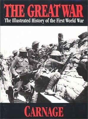 £15.99 • Buy The Great War: Carnage 4: 004 (The Illustrated History Of The First ... Hardback
