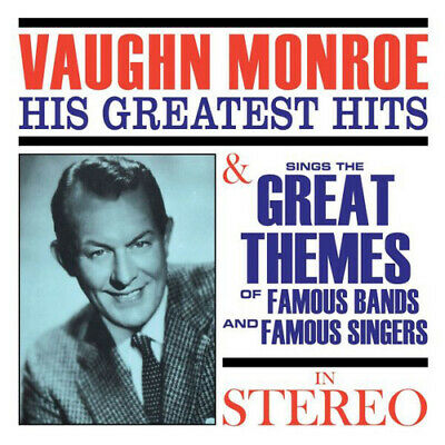 Vaughn Monroe : His Greatest Hits/Sings The Great Themes Of Famous Bands... CD • 8.68£