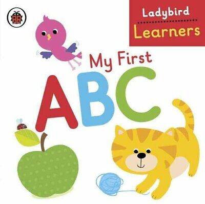 My First ABC: Ladybird Learners 9780723299608 | Brand New | Free UK Shipping • 5.34£