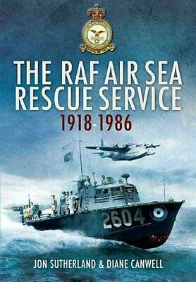 £15.80 • Buy Raf Air Sea Rescue Service 1918-1986 By Jon Sutherland 9781848843035 | Brand New