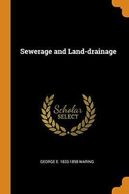 Sewerage And Land-drainage.by Waring  New 9780342528042 Fast Free Shipping<| • 27.08£