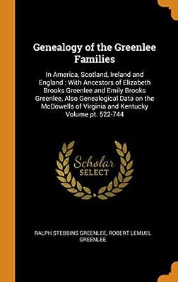 Genealogy Of The Greenlee Families: In America,. Greenlee, Greenlee<| • 31.10£