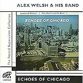 Alex Welsh And His Band : Echoes Of Chicago CD (2005) FREE Shipping, Save £s • 3.48£