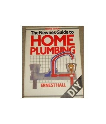 £2.39 • Buy Newnes Guide To Home Plumbing By Hall, Ernest Paperback Book The Cheap Fast Free