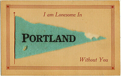 $16.99 • Buy 1913 I Am Lonesome In Portland ME Maine Without You Fabric Felt Pennant Postcard