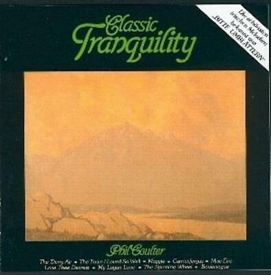 Phil Coulter : Classic Tranquility CD Highly Rated EBay Seller Great Prices • 7.37£