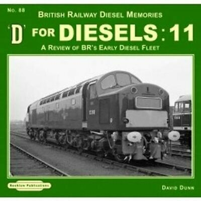D For Diesels : 11 A Review Of BR's Early Diesel Fleet 9781909625556 | Brand New • 8.61£