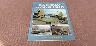 First Steps In Railway Modelling By C.J. Freezer (Paperback, 1998) • 3.99£