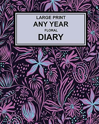 Large Print Any Year Floral Cover Diary: Super . Publishing<| • 7.90£