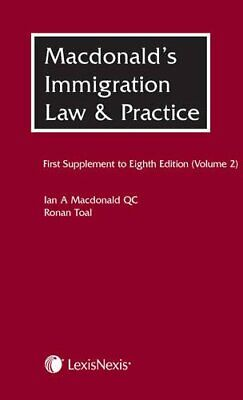 Macdonald's Immigration Law & Practice - Volume 2: First Suppl... By Toal, Ronan • 73.99£