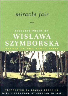 Miracle Fair: Selected Poems Of Wislawa Szymborska • 62.52£