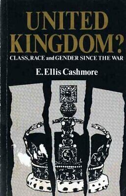 £5.99 • Buy United Kingdom?: Class, Race And Gender Since T... By Cashmore, Ernest Paperback