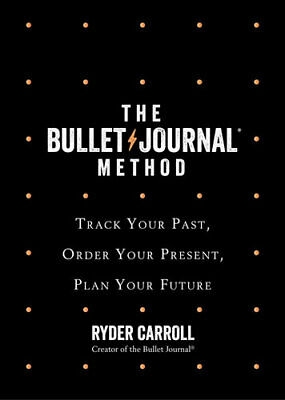 AU31.50 • Buy NEW The Bullet Journal Method By Ryder Carroll Hardcover Free Shipping