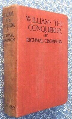 William-the Conqueror Richmal Crompton Ill. Thomas Henry Early Impression 1927 • 3.50£