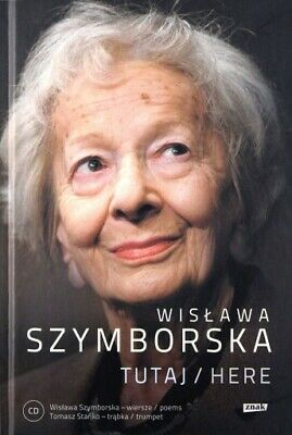 Tutaj Here With CD Szymborska, Wislawa Nobel Prize Winner Poland Polish English • 3.99£