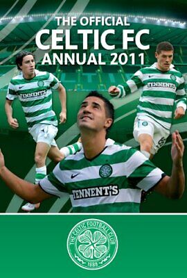 £1.99 • Buy Official Celtic FC Annual 2011 By Misc Hardback Book The Cheap Fast Free Post