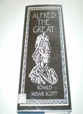 Alfred The Great By Ronald McNair Scott • 4.25£