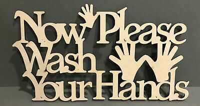 S285 NOW PLEASE WASH YOUR HANDS VIRUS Quote Sign Wooden MDF • 4.28£