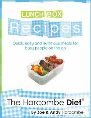The Harcombe Diet: Lunch Box Recipes: Quick, Easy And Nutri... By Harcombe, Andy • 9.99£