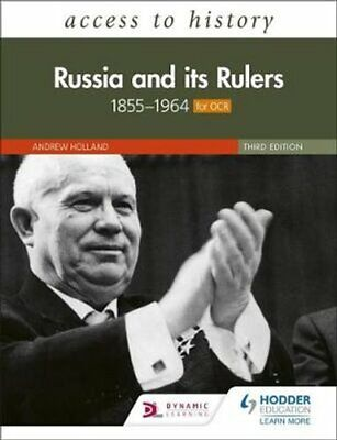 Access To History: Russia And Its Rulers 1855-1964 For OCR, Thi... 9781510459779 • 23.78£