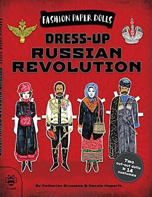 Dress-up Russian Revolution (Fashion Paper Dolls) By Catherine Bruzzone Book The • 5.99£