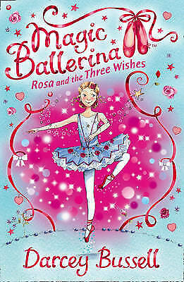 £3.99 • Buy Rosa And The Three Wishes (Magic Ballerina, Book 12) By Darcey Bussell
