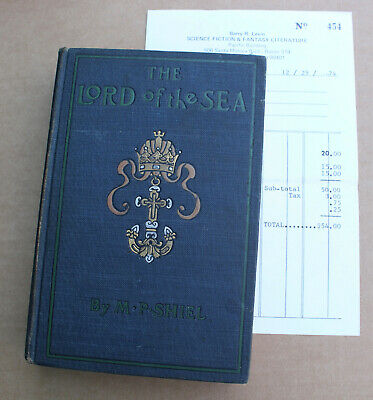 $325 • Buy 1901 The Lord Of The Sea M.P. Shiel 1st Edition Antique Book Barry Levin Receipt