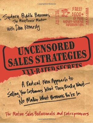 £92.99 • Buy Uncensored Sales Strategies: A Radical New Appro... By Kennedy, Dan S. Paperback