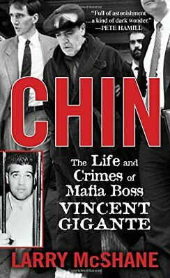 £24.99 • Buy Chin: The Life And Crimes Of Mafia Boss Vincent Gigante By McShane, Larry Book