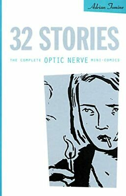 £19.99 • Buy 32 Stories: The Complete Optic Nerve Mini-comics By Tomine, Adrian Paperback The