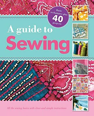 £3.99 • Buy Sewing Tips: All The Sewing Basics With Clear-and-Simple I... By Igloo Books Ltd