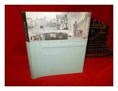 The Lost Houses Of Ireland / Randal MacDonnell • 81.90£