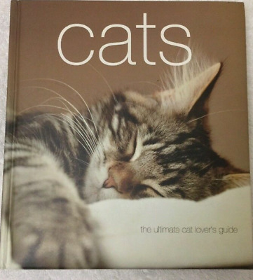 Cats The Ultimate Cat Lovers Guide • 7£