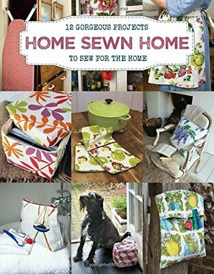 £8.97 • Buy Home Sewn Home: 12 Gorgeous Projects To Sew For The Home By Sally Walton Book