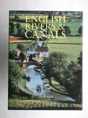 ENGLISH RIVERS AND CANALS., Atterbury, Paul., Very Good, Hardcover • 3.79£